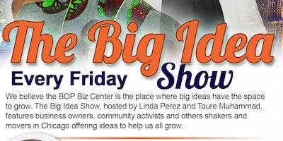 The Big Idea Show @ BOP Biz Chatham Suites