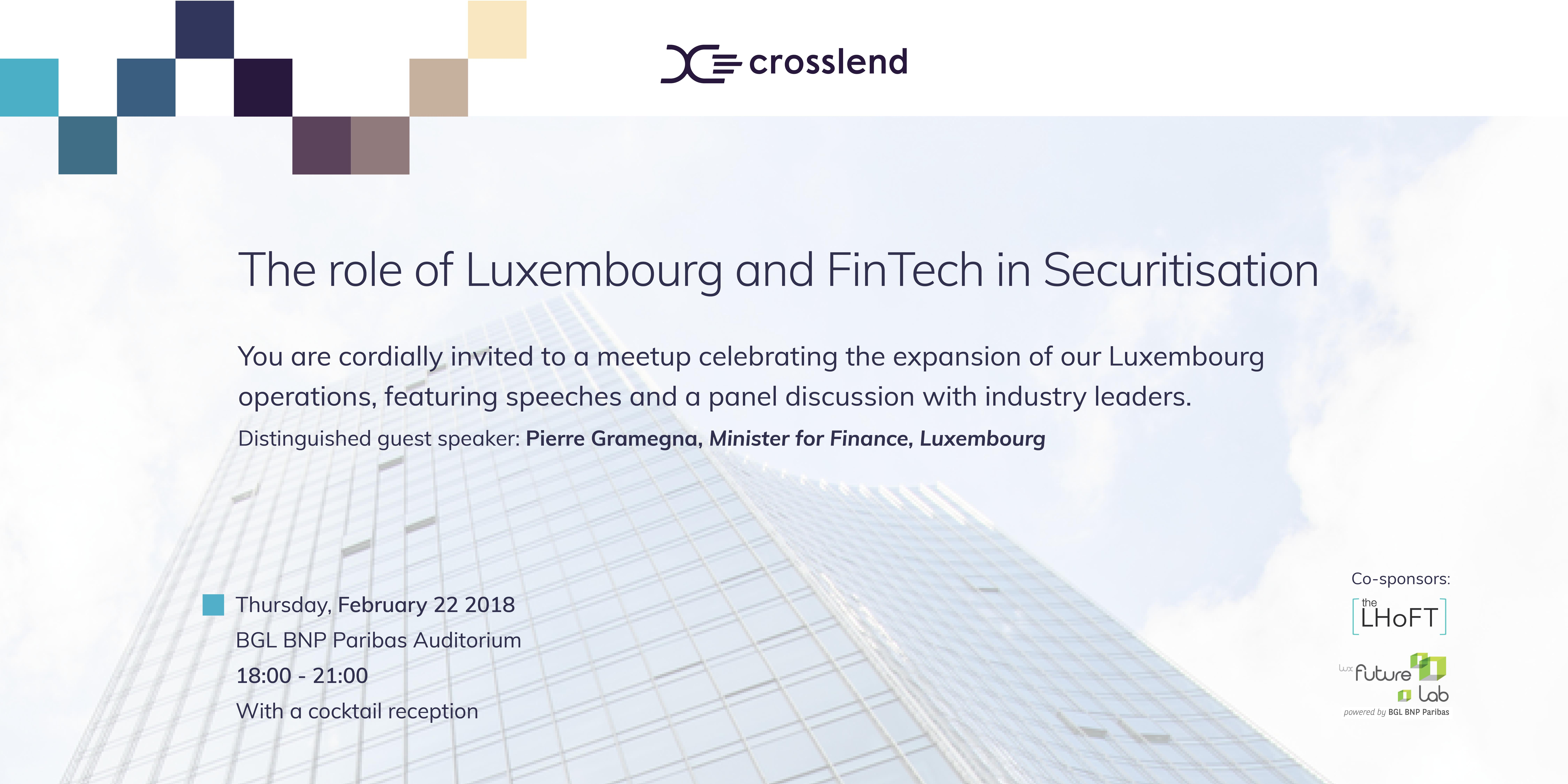 CrossLend launch event: the role of Luxembourg & FinTech in