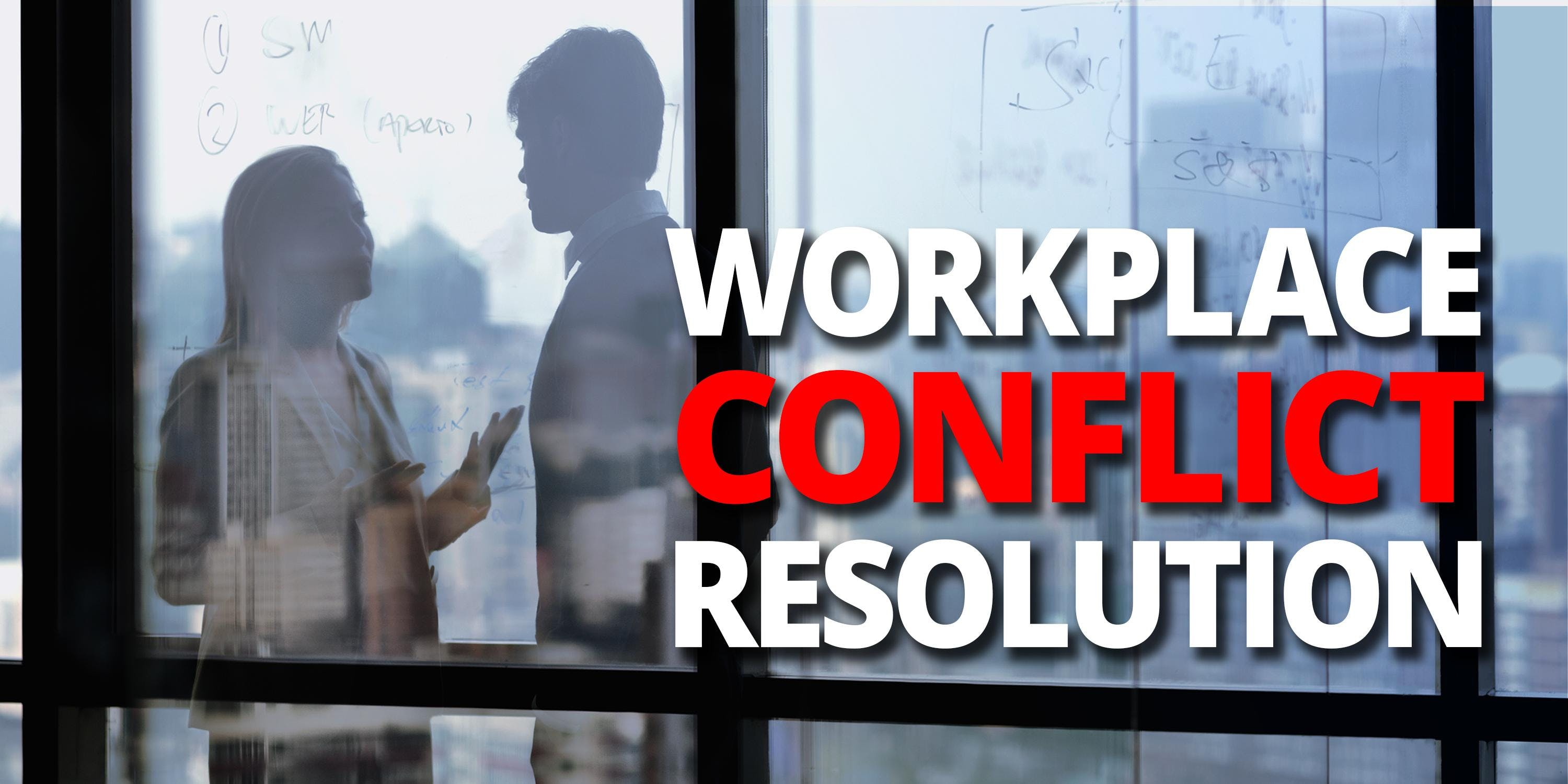 Workplace Conflict Resolution for Managers and HR Professionals