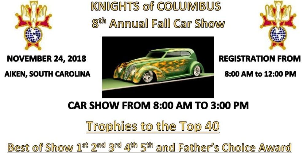 Knights Of Columbus Th Annual Fall Car Show Tickets Sat Nov - Car show augusta ga