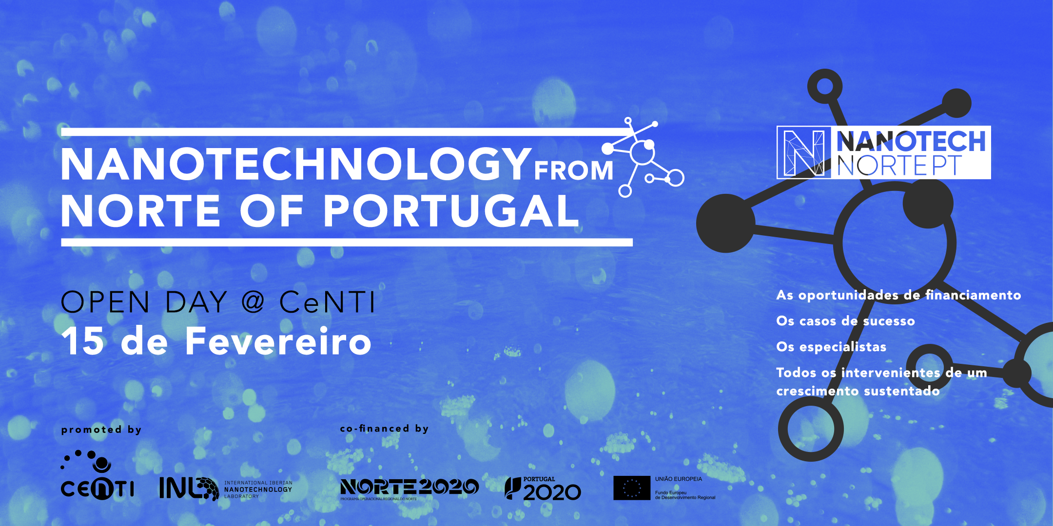 NANOTECHNOLOGY FROM NORTE OF PORTUGAL - OPEN DAY@CeNTI