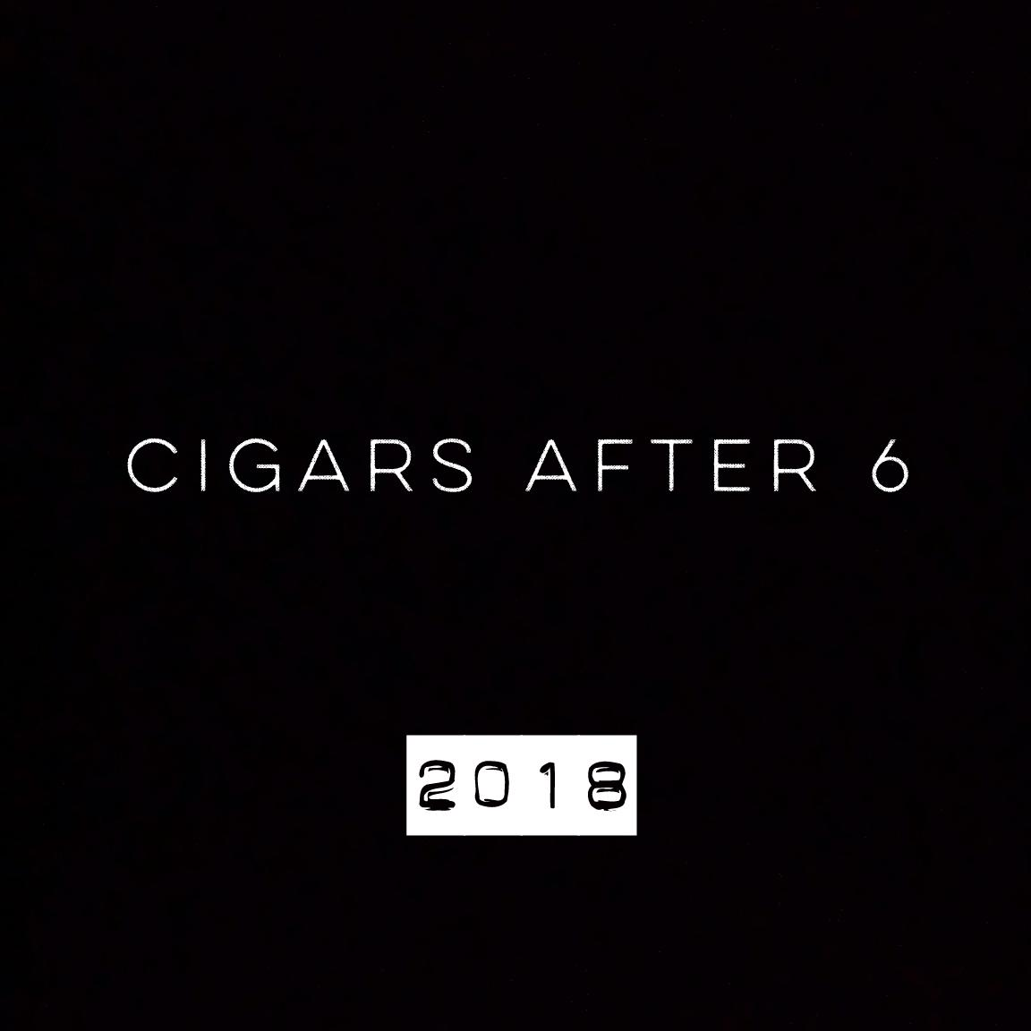 CIGARS AFTER 6