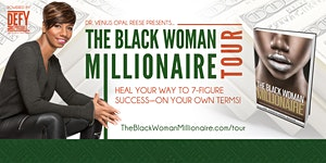 The Black Woman Millionaire™ Tour: New Jersey/New York