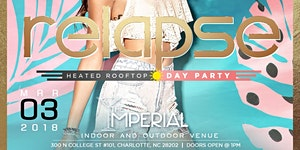 ★-★ RELAPSE ★-★ Heated Rooftop Day Party || Saturday,...