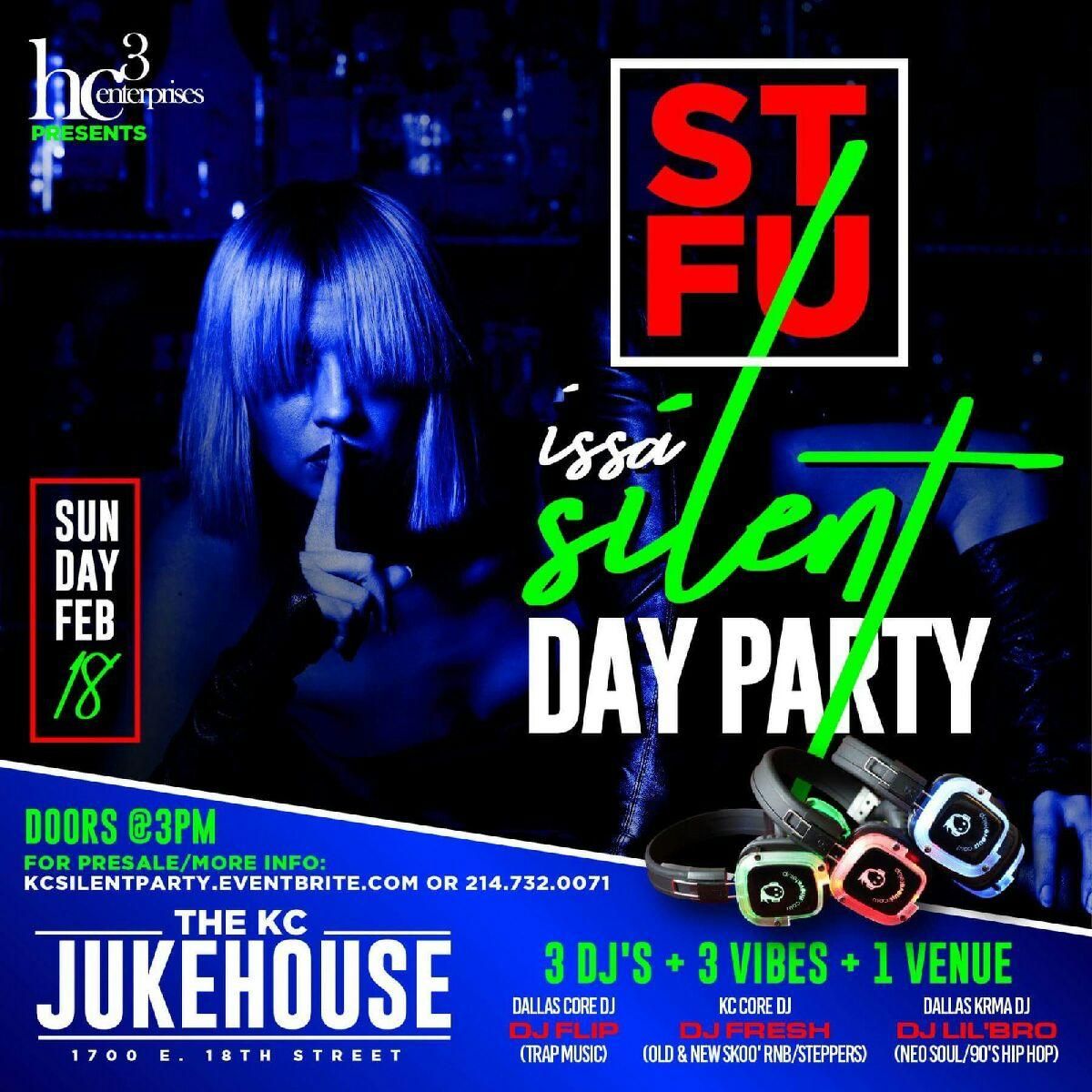 """STFU ~Issa~ SILENT """"DAY"""" PARTY"""
