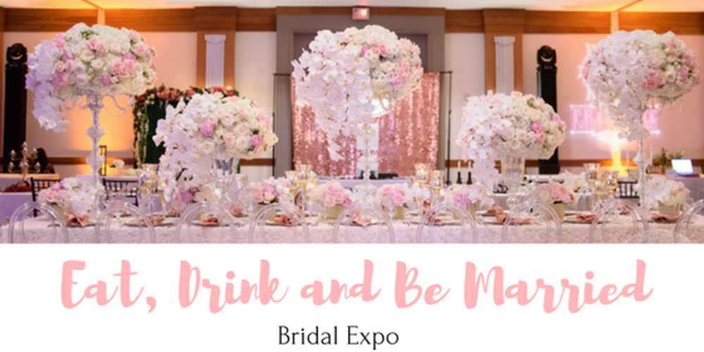 Third Annual Eat Drink Be Married Bridal Expo Tickets