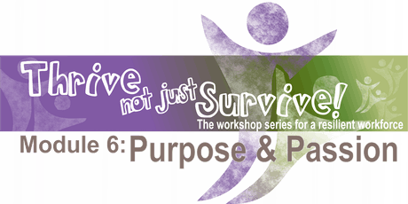 Purpose & Passion (Module 6) - Townsville tickets