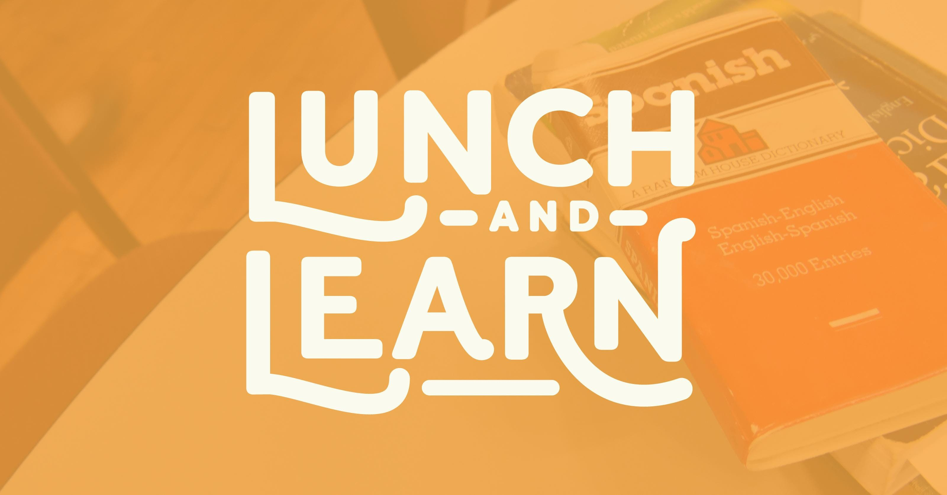 "Lunch & Learn: How to turn ""No"" into ""Yes""."