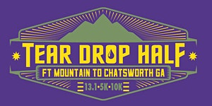 Tear Drop Half Marathon, 10K & 5K - 4th Annual!