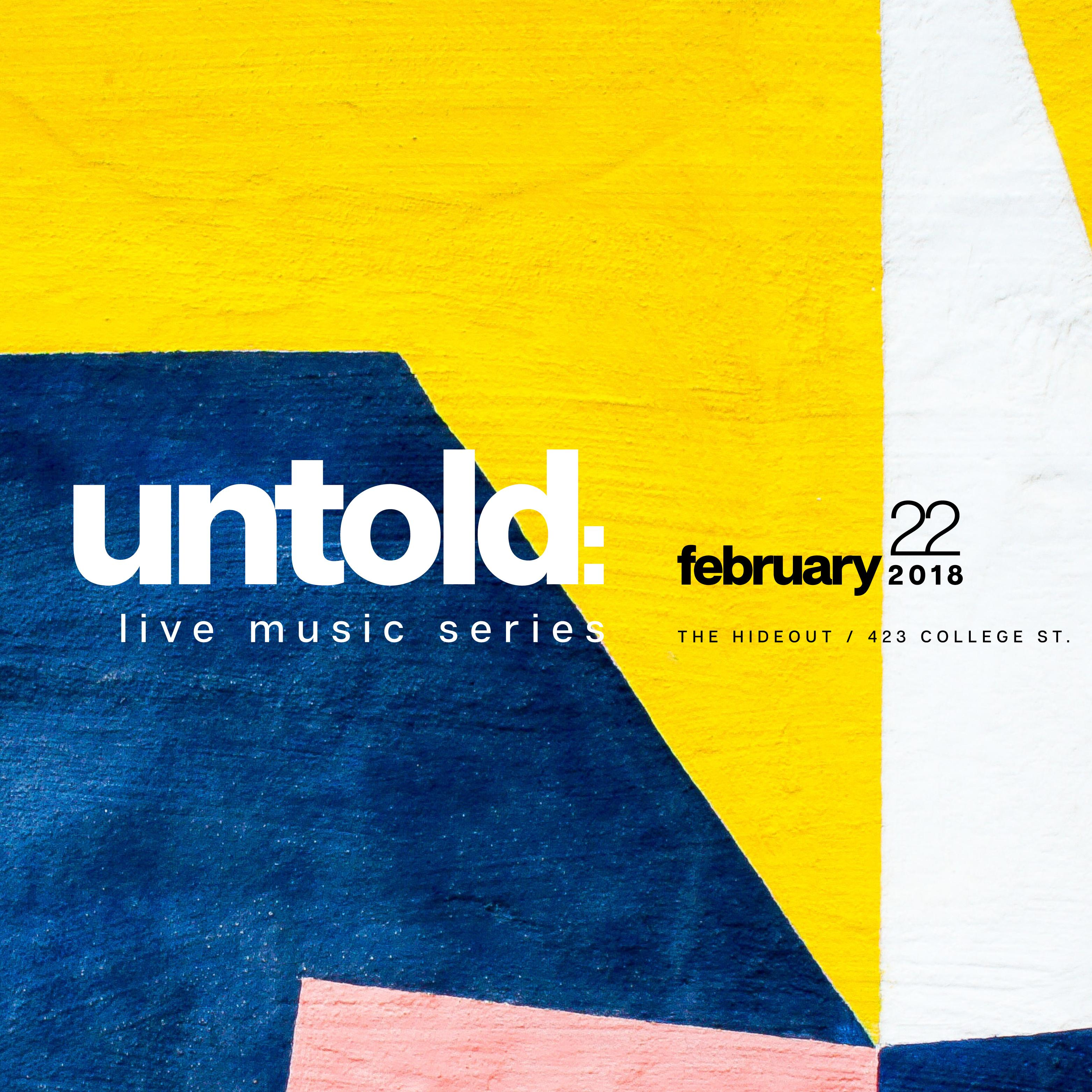 untold: Live music series @ THE HIDEOUT TORONTO