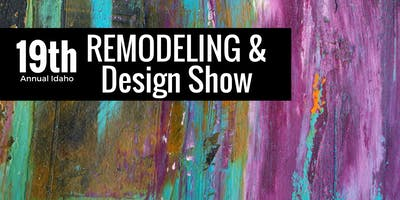 Idaho Remodeling & Design Show 2019