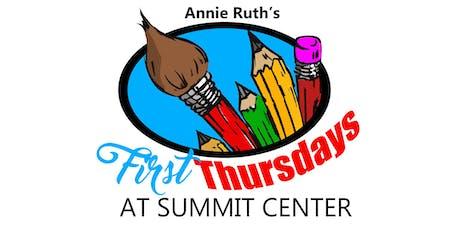Annie Ruth's First Thursdays at Summit Center tickets