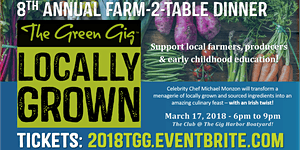 8th Annual THE GREEN GIG - Locally Grown