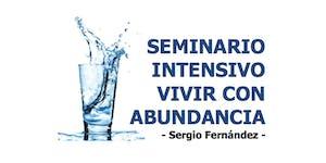 Seminario Intensivo Vivir con abundancia [16, 17 y 18...