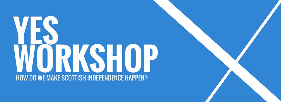 YES WORKSHOP for Yes2 Edinburgh & Lothians gr