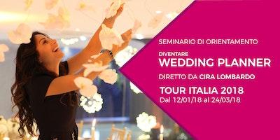 SEMINARIO DI ORIENTAMENTO ALLA PROF.NE DEL WEDDING PLANNER BY CIRA LOMBARDO