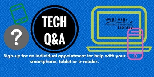 WVPL Tech Q&A at the Ambler Public Library, Oct. 23, 1-3PM