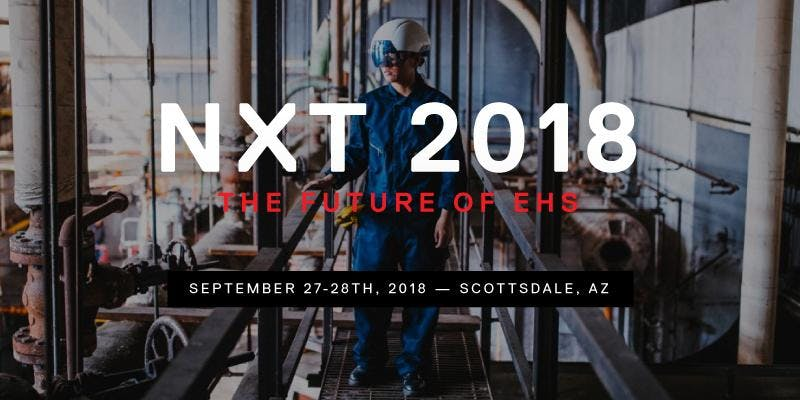 NXT 2018: The Future of EHS