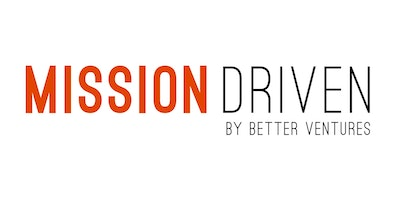 Better Ventures Mission Driven Open Doors on February 23rd in Oakland