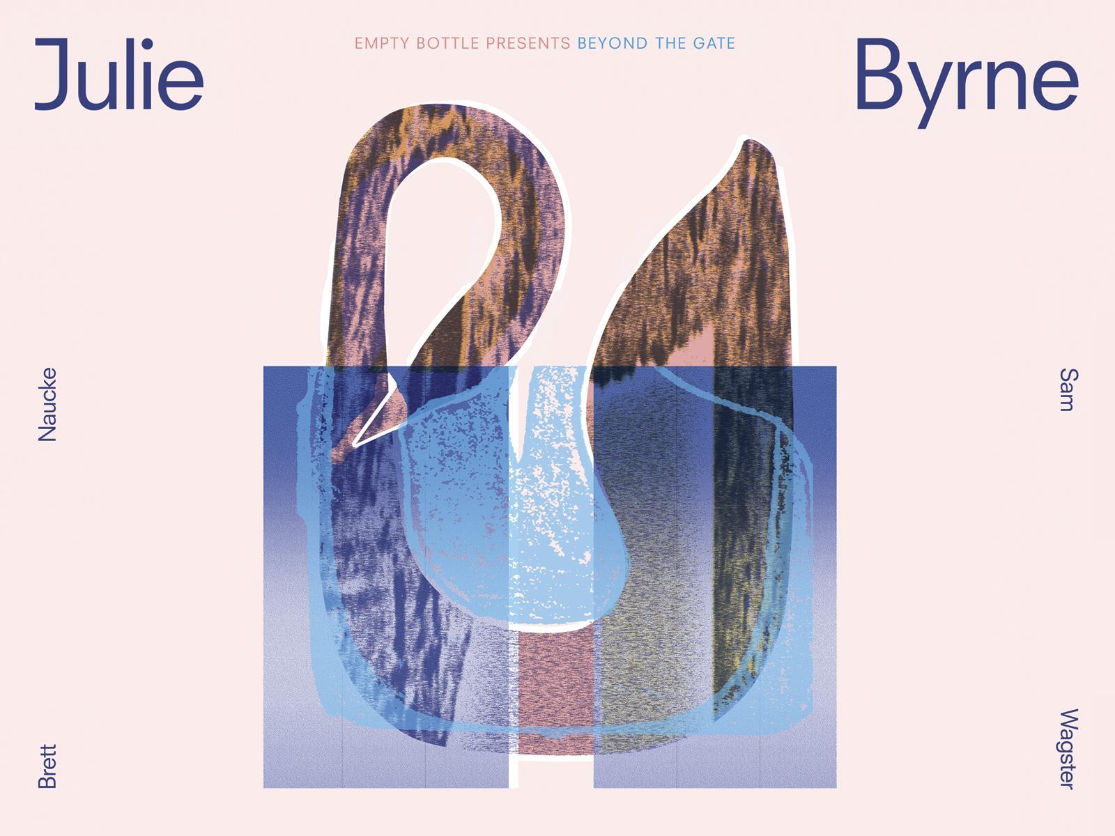 Beyond The Gate featuring Julie Byrne / Brett Naucke / Sam Wagster