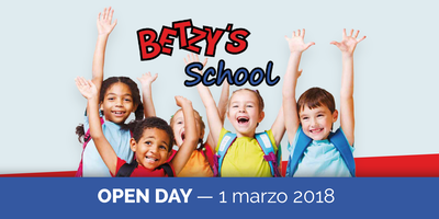 BETZY'S SCHOOL OPEN DAY | 1 marzo 2018