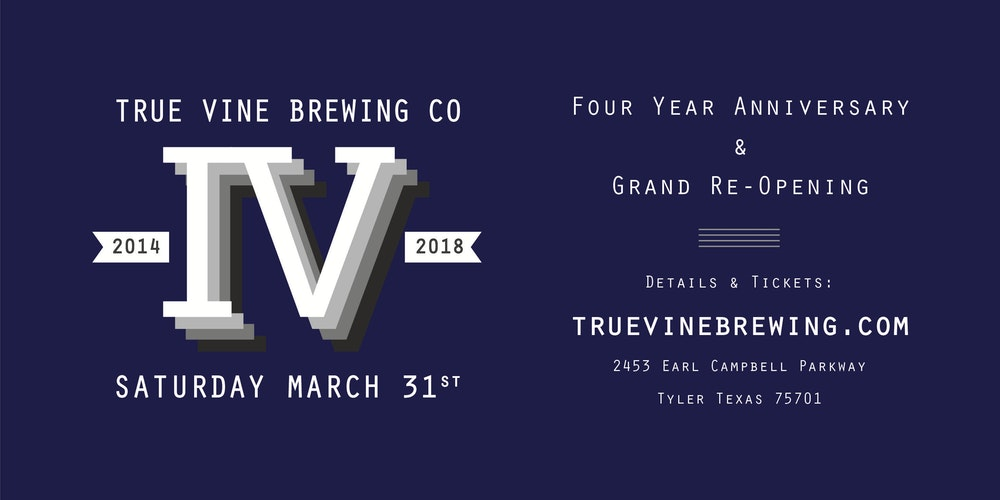 Dallas tx new years eve parties events eventbrite true vine brewing company 4 year anniversary grand re opening malvernweather Gallery
