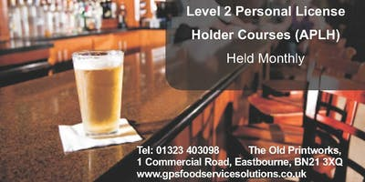 Personal Licence Holder Courses - Eastbourne