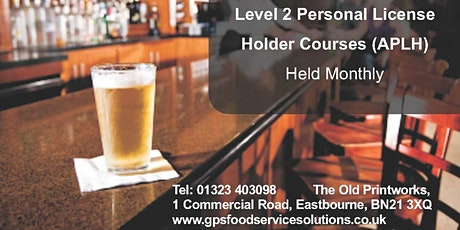 Personal Licence Holder Courses - Eastbourne  tickets