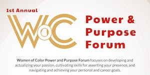 First Annual Women of Color Power and Purpose Forum