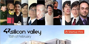 #StartupFire at 42 Silicon Valley