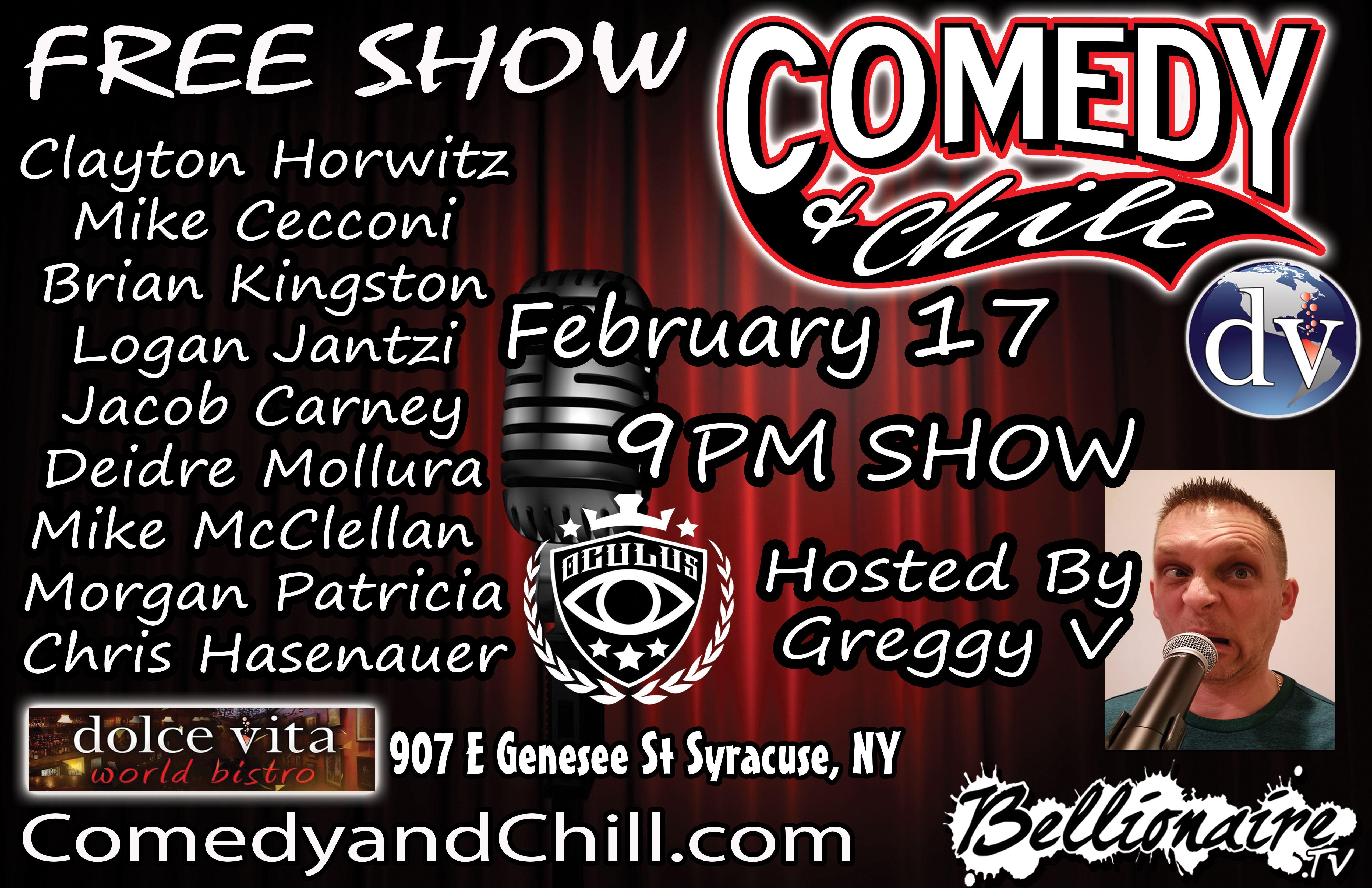 Comedy & Chill February Show #Bellionaire