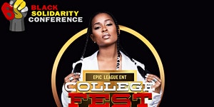COLLEGE FEST X BLACK SOLIDARITY CONFERENCE KICK OFF PAR...