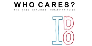 Who Cares? The Cass Explores Humanitarianism: Sam...