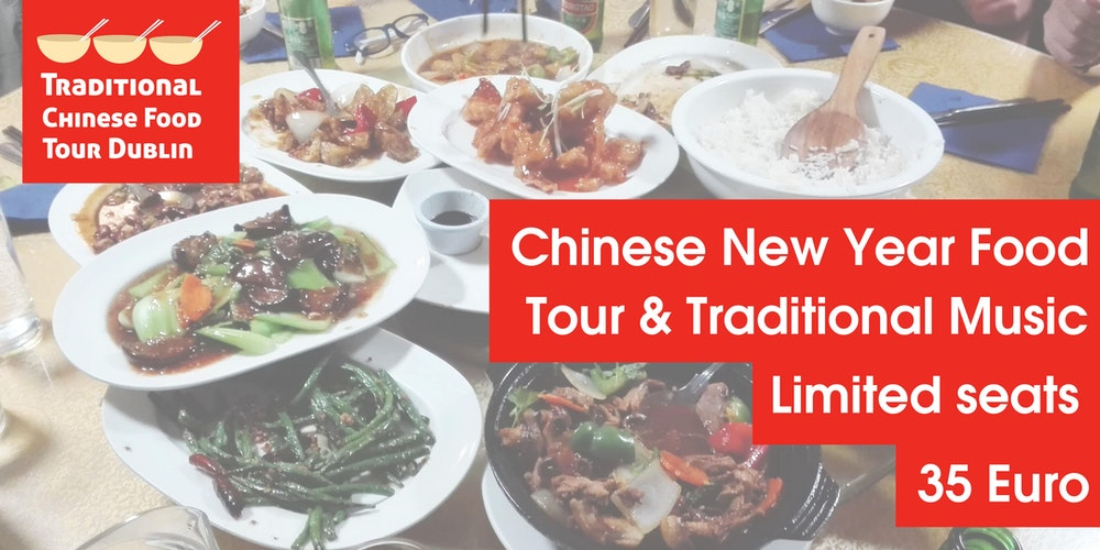 chinese new year food tour dublin tickets tue feb 13 2018 at 700 pm eventbrite - Traditional Chinese New Year Food