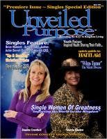 "Reach More People Today... be seen in ""Unveiled Purpose Magazine"" !!"