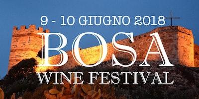 Bosa Wine Festival V° edizione, 9 e 10 giugno 2018
