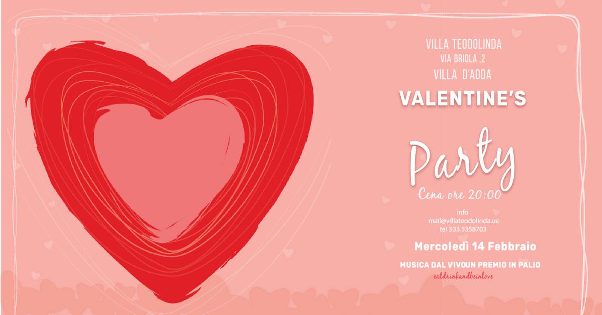 VILLA TEODOLINDA -VALENTINE\'S PARTY- - 14 FEB 2018