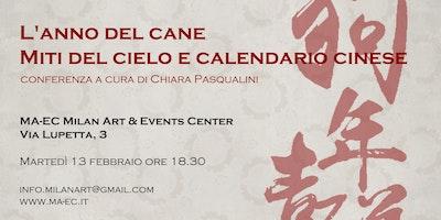 Anno Calendario Cinese.L Anno Del Cane Miti Del Cielo E Calendario Cines Milano