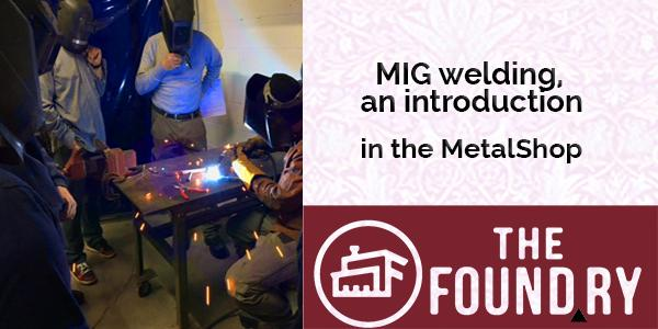 Introduction to MIG Welding - Two sessions at