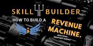 TCVN Workshop: How to Build a Revenue Machine