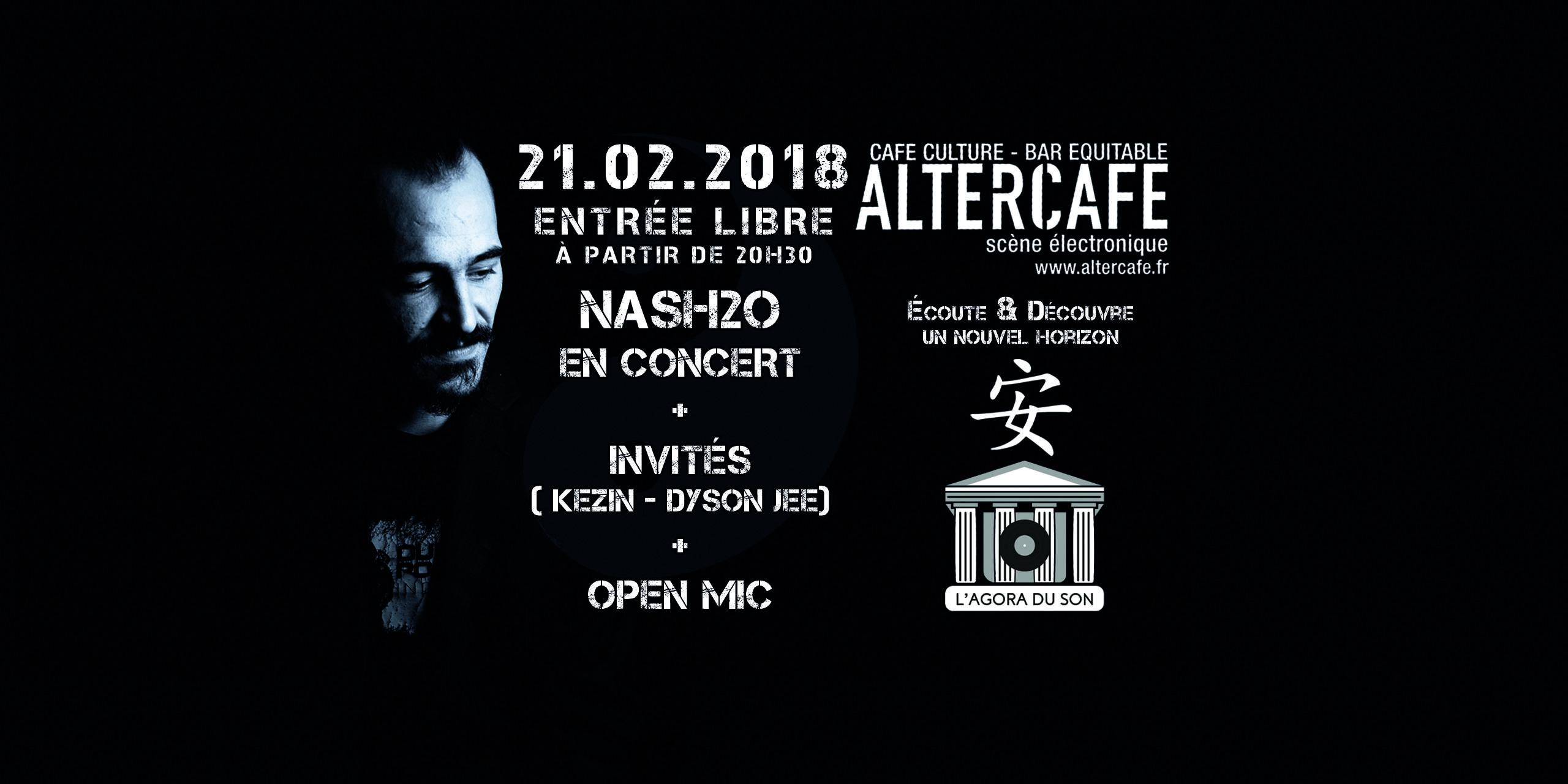 Nash2o en concert + Invités + Open MIC (Agora
