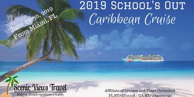 2019 School's Out Caribbean Cruise from Miami