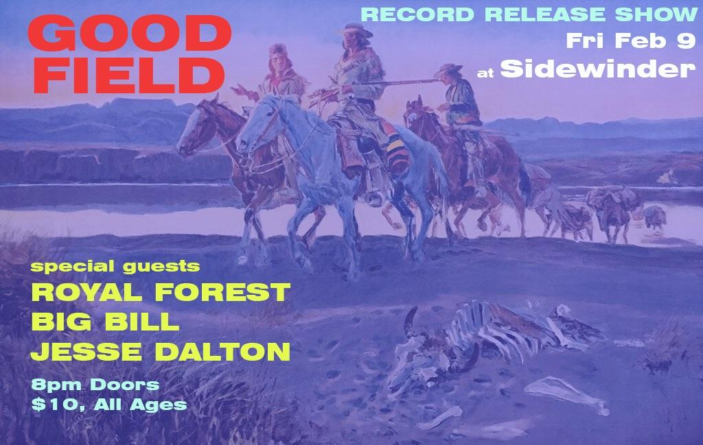 Good Field Album Release