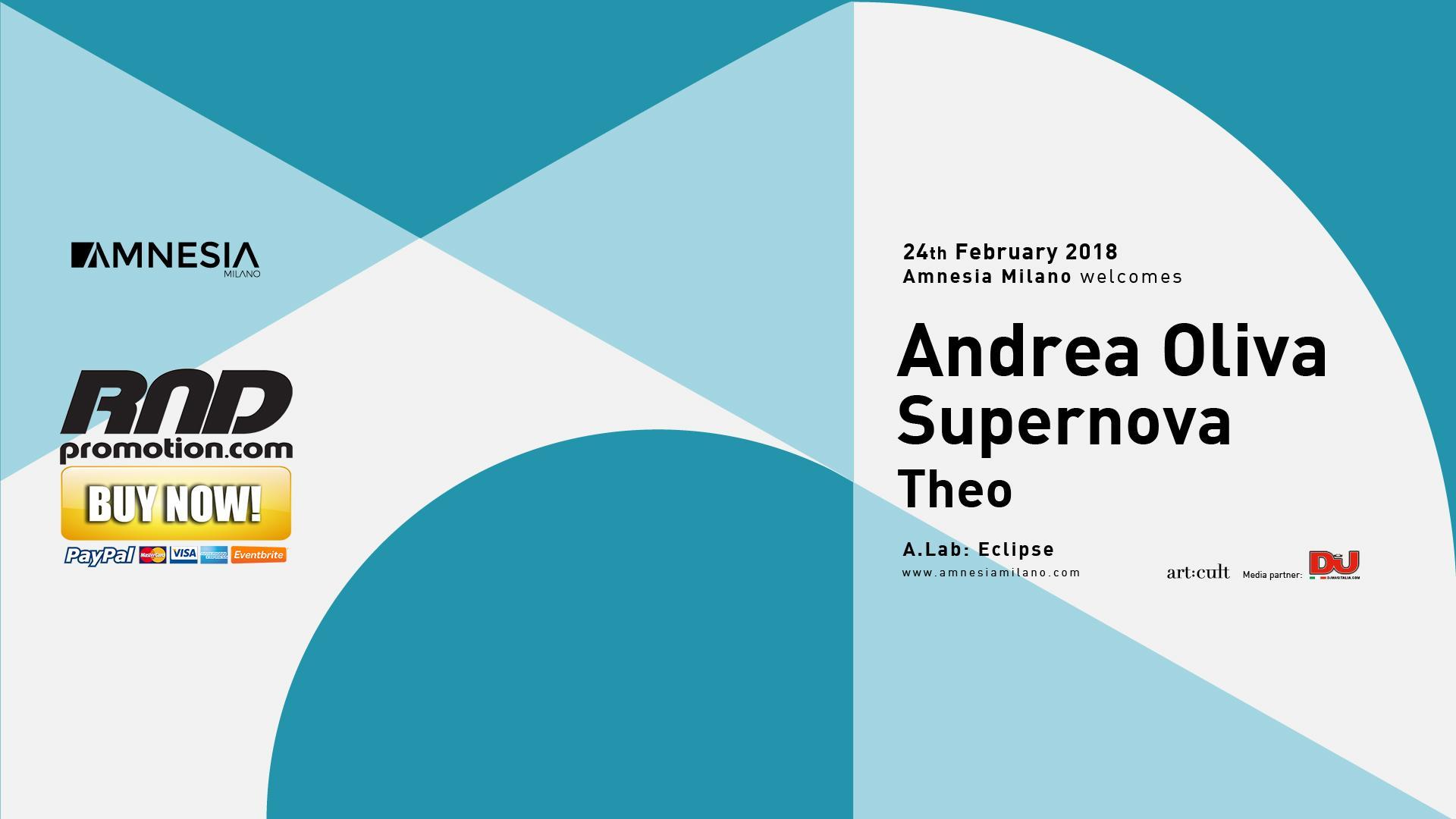 Andrea Oliva, Supernova, Theo at Amnesia Mila
