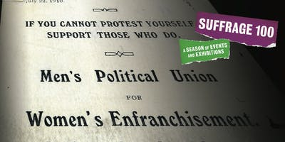 Suffrage 100 - Suffragettes in trousers: male support for women's suffrage in Britain