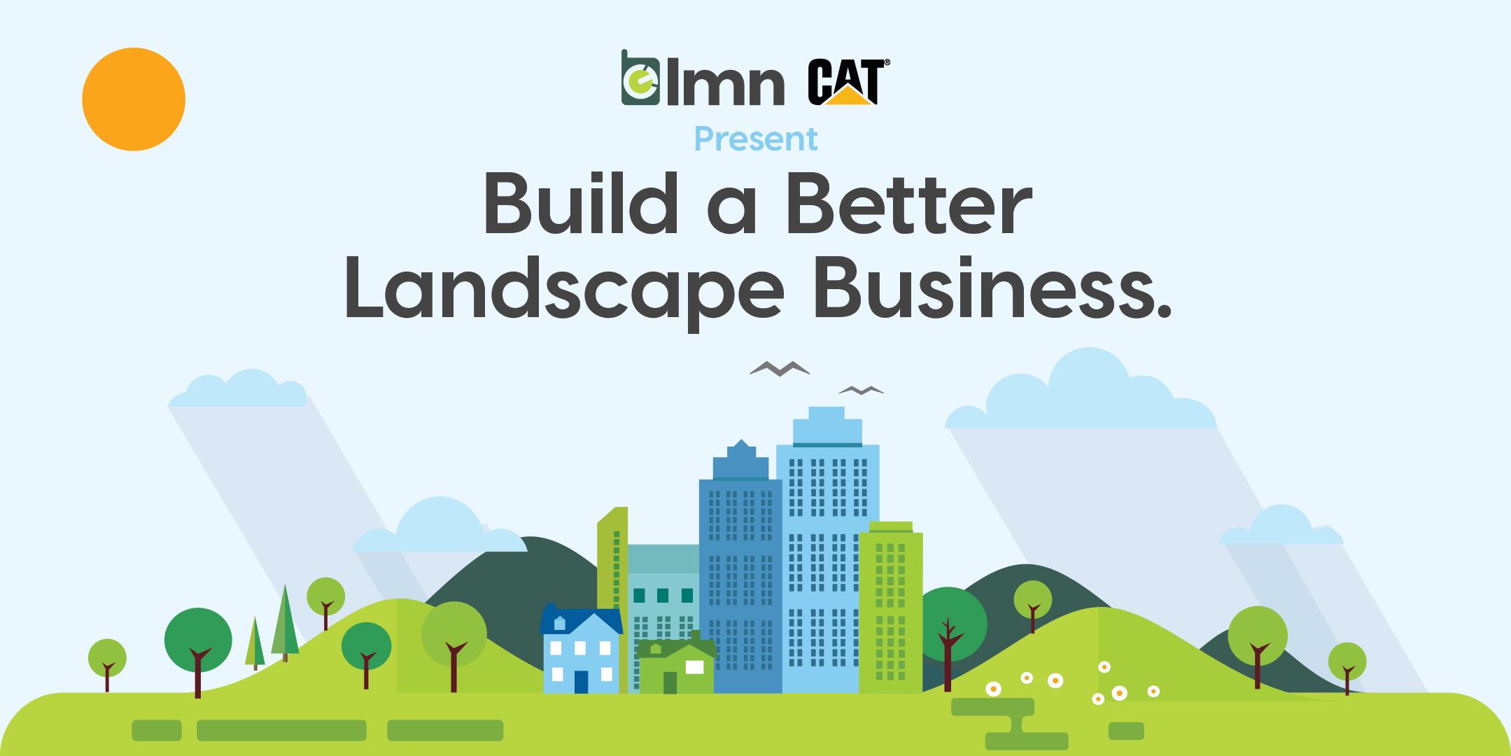 Build a Better Landscape Business Workshop - Albuquerque, NM