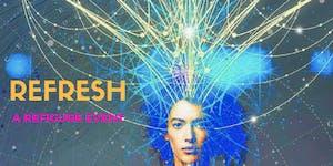 REFIGURE EVENTS present: Refresh