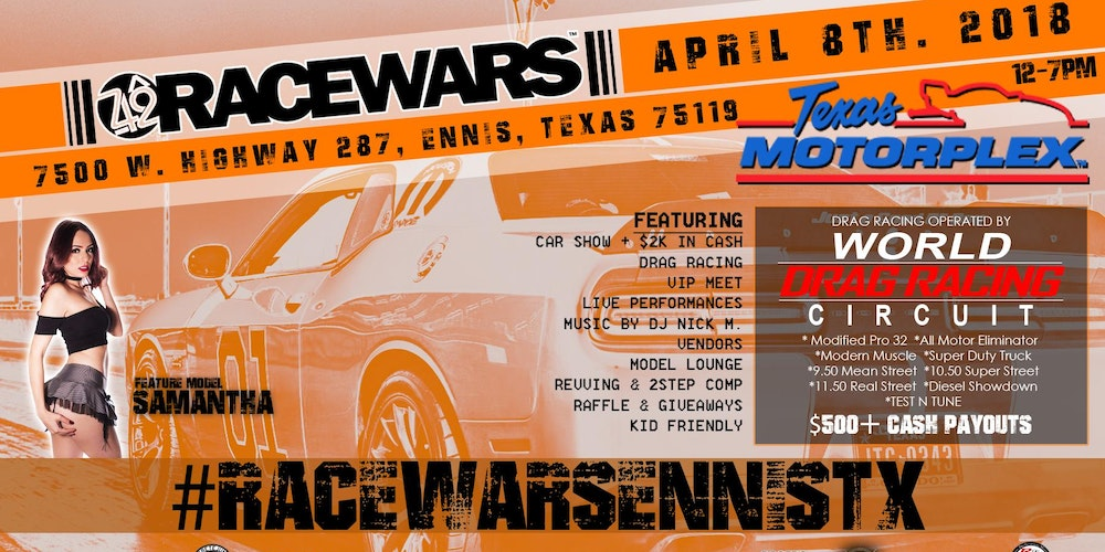 RACEWARS - ENNIS, TX Tickets, Sun, Apr 8, 2018 at 9:00 AM | Eventbrite