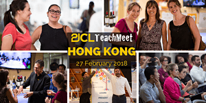21CLTeachMeet Hong Kong - February 27