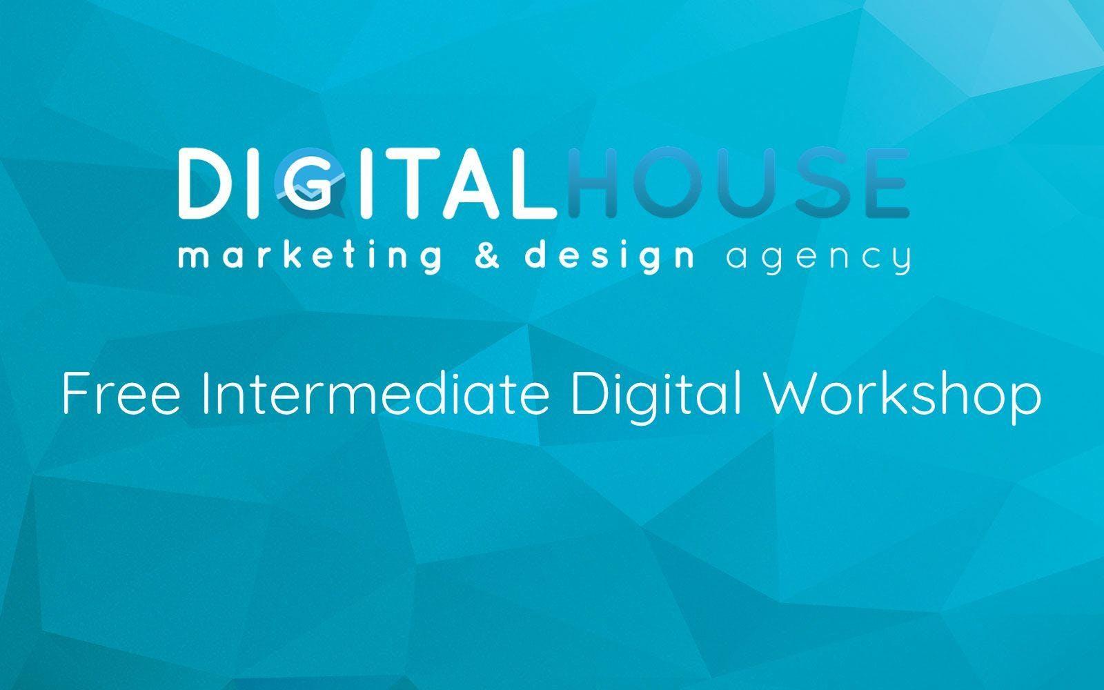 Intermediate Digital Marketing Workshop